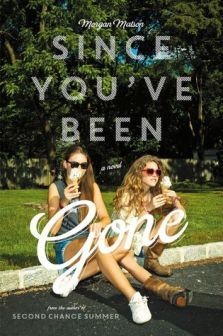 since you´ve been gone